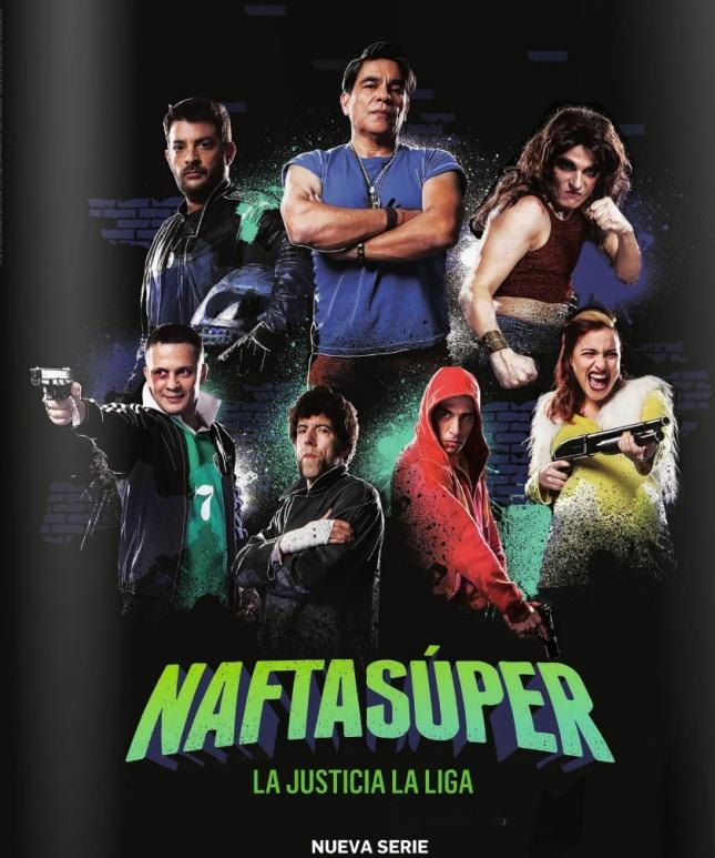 poster-serie-nafta-super-la-justicia-la-liga-estreno-space
